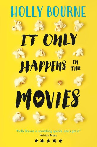 It Only Happens In The Movie by Holly Bourne