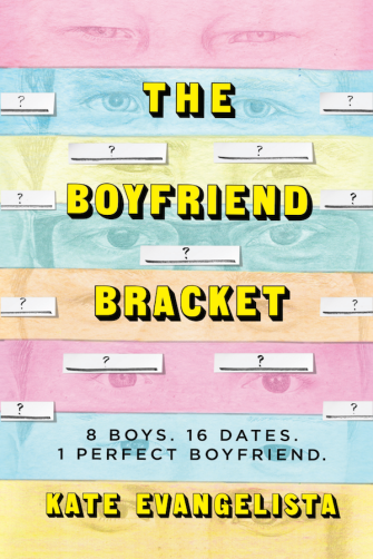 The Boyfriend Bracket by Kate Evangelista