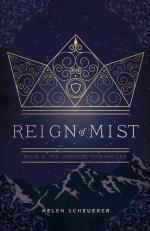 Reign of Mist by Helen Scheuerer