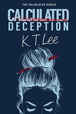 Calculated Deception by K.T. Lee