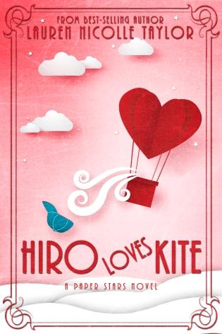 Hiro Loves Kite by Lauren Nicolle Taylor