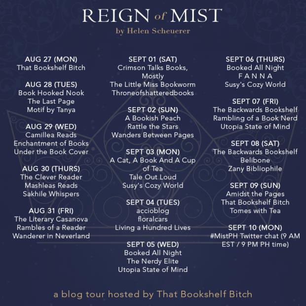 Reign of Mist Tour Schedule