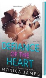 Deficance of the Heart by Monica James