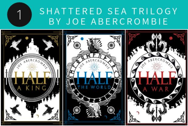 Shattered Sea Trilogy by Joe Abercrombie