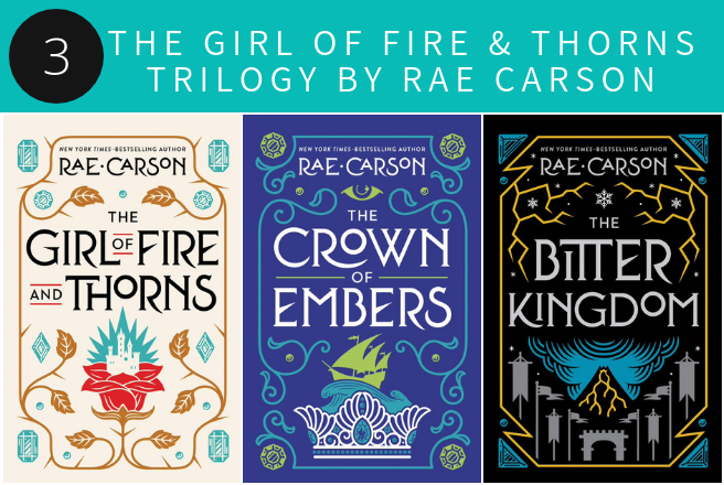The Girl of Fire & Thorns Trilogy by Rae Carson