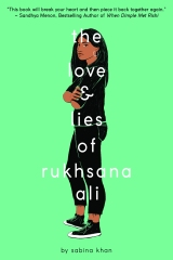 The Love & Lies of Rukhsana Ali by Sabina Khan