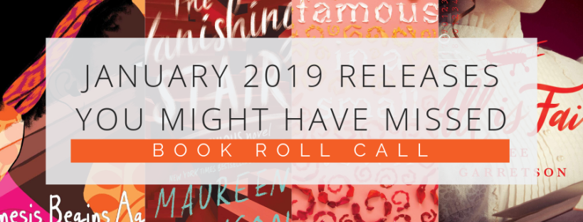 Book Roll Call | January 2019 Releases You might have Missed