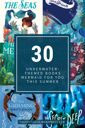 30 Underwater-themed Books Mermaid For You This Summer