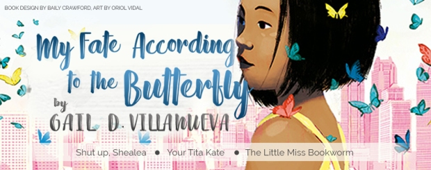 My Fate According to the Butterfly by Gail D. Villanueva Header