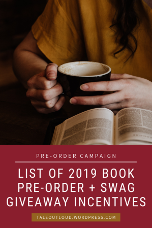 List of 2019 Book Pre-order and Swag Giveaway Incentives
