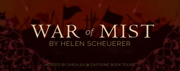 War of Mist by Helen Scheuerer Blog Tour